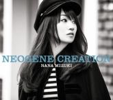 水樹奈々/12thアルバム「NEOGENE CREATION」  通常盤
