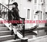 水樹奈々/12thアルバム 「NEOGENE CREATION」 DVD付初回限定盤