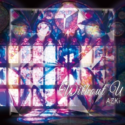 【アルバム】without U/AZKi Type-A