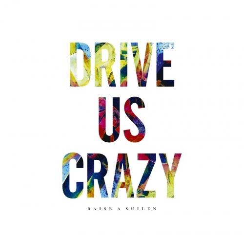【キャラクターソング】BanG Dream! RAISE A SUILEN 4thシングル「DRIVE US CRAZY」 【通常盤】