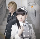 TV 終わりのセラフ 名古屋決戦編 OP「Two souls -toward the truth-」/fripSide 初回限定盤
