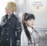 TV 終わりのセラフ 名古屋決戦編 OP「Two souls -toward the truth-」/fripSide 通常盤