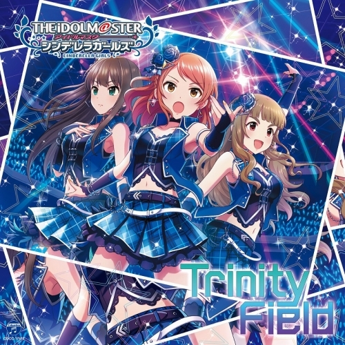 【マキシシングル】THE IDOLM@STER CINDERELLA GIRLS STARLIGHT MASTER 24 Trinity Field