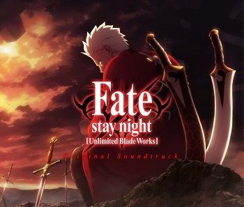 【サウンドトラック】Fate/stay night [Unlimited Blade Works] Original Soundtrack 【通常盤】