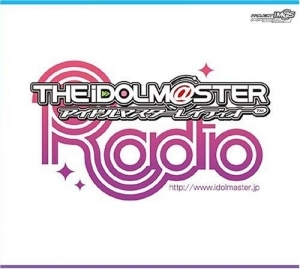 【DJCD】THE IDOLM@STER RCDIO 実況録音盤/たかはし智秋/今井麻美