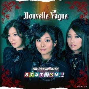 【アルバム】THE IDOLM@STER STATION!!! ALBUM Nouvelle Vague/沼倉愛美/原由実/浅倉杏美