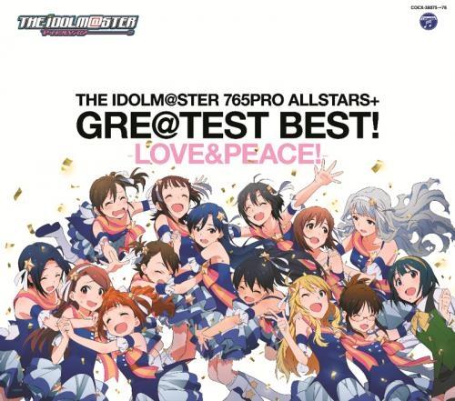 【アルバム】THE IDOLM@STER 765PRO ALLSTARS+ GRE@TEST BEST! -LOVE&PEACE!-