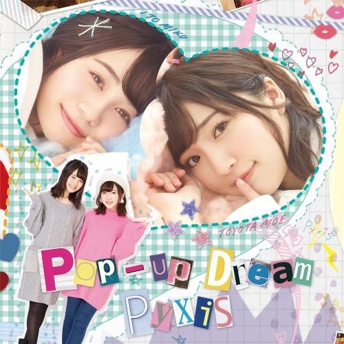 【アルバム】Pyxis/2ndアルバム 「Pop-up Dream」 通常盤