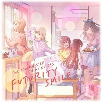 【マキシシングル】THE IDOLM@STER SHINY COLORS FUTURITY SMILE
