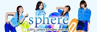 「Sphere-スフィア-」特集