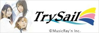 「TrySail」特集