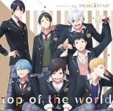 PRIME☆STAR7/top of the world
