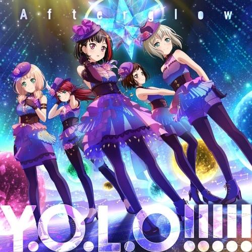【マキシシングル】バンドリ! ガールズバンドパーティ! 「Y.O.L.O!!!!!」Afterglow【Blu-ray付生産限定盤】